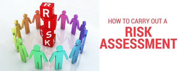 How to carry out a risk assessment